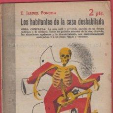 Libros antiguos: LOS HABITANTES DE LA CASA DESHABITADA E. JARDIEL PONCELA EDIT 2PTS AÑO 1952 PÁGINAS 42 LL2804. Lote 152420614