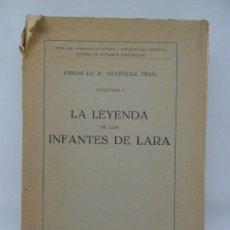 Libros antiguos: LA LEYENDA DE LOS INFANTES DE LARA, MENÉNDEZ PIDAL, MADRID, 1934. Lote 152465210