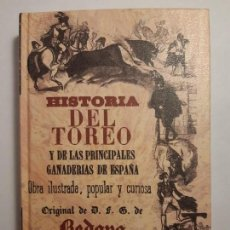 Libros antiguos: HISTORIA DEL TOREO Y DE LAS PRINCIPALES GANADERÍAS DE ESPAÑA, DE BEDOYA. FACSÍMIL DE LA ED. DE 1850. Lote 234340960