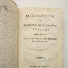 Libros antiguos: JERÓNIMO MARTÍN DE BERNARDO CEJUELA. EL EMPRENDEDOR, O AVENTURAS DE UN ESPAÑOL EN EL ASIA. 1805. Lote 152499366