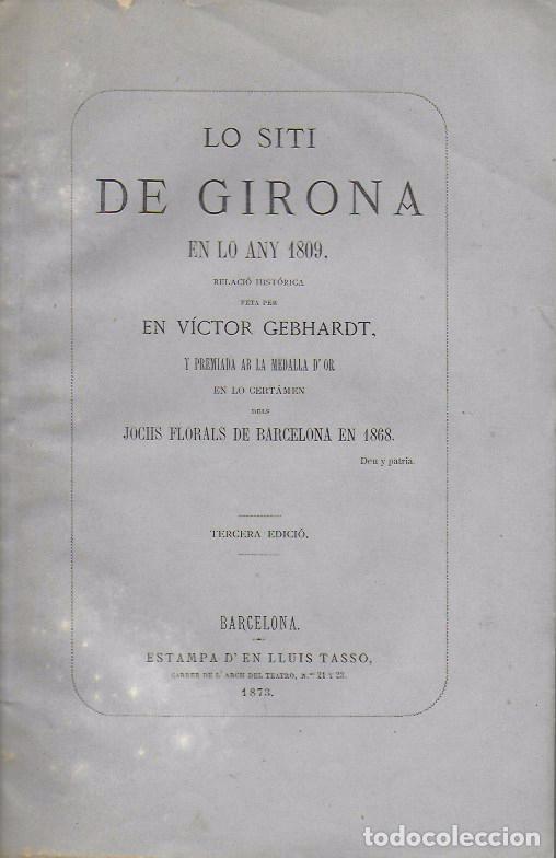 Libros antiguos: Lo siti de Girona en lo any 1809 / V. Gebhardt. BCN, 1873. 27x17cm. 64 p. - Foto 3 - 152526810