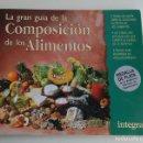 Libros antiguos: LA GRAN GUÍA DE LA COMPOSICIÓN DE LOS ALIMENTOS. Lote 152568410