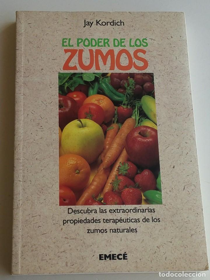 EL PODER DE LOS ZUMOS (Libros Antiguos, Raros y Curiosos - Cocina y Gastronomía)