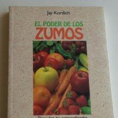 Libros antiguos: EL PODER DE LOS ZUMOS. Lote 152569322