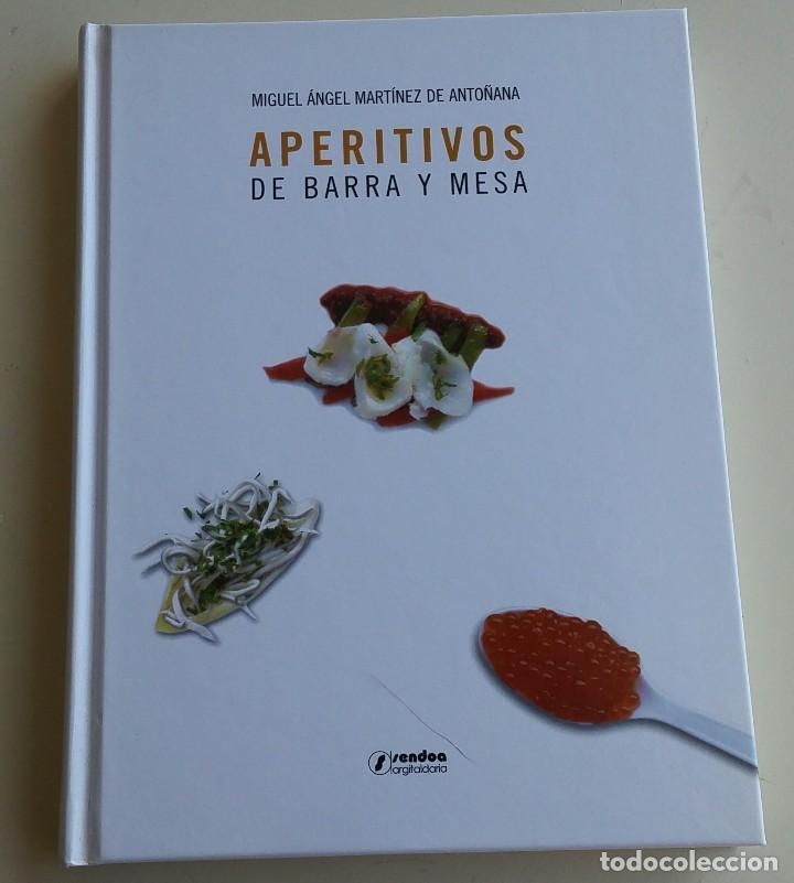 APERITIVOS DE BARRA Y MESA (Libros Antiguos, Raros y Curiosos - Cocina y Gastronomía)