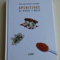 Libros antiguos: APERITIVOS DE BARRA Y MESA. Lote 152571350