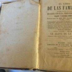 Libros antiguos: EL LIBRO DE LAS FAMILIAS,NOVISÌMO MANUAL PRÁCTICO DE COCINA ESPAÑOLA, FRANCESA Y AMERICANA, 1860.. Lote 152580066