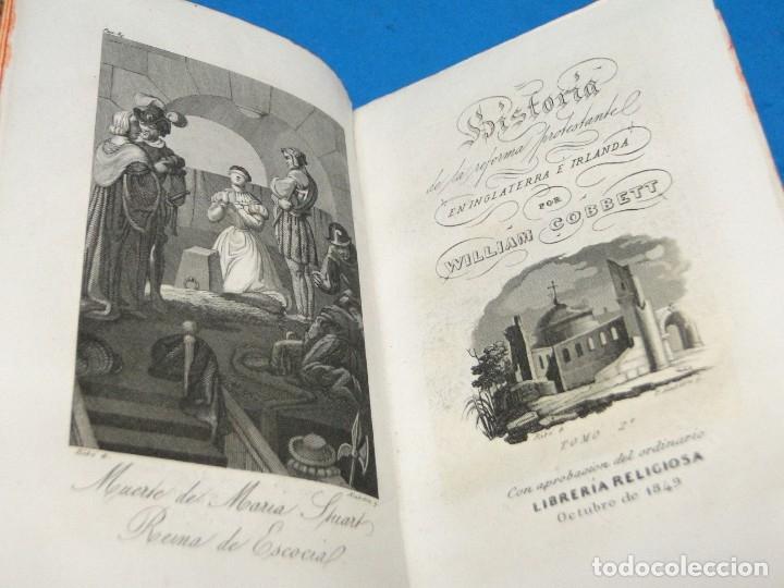 Libros antiguos: HISTORIA DE LA REFORMA PROTESTANTE EN INGLATERRA E IRLANDA(2 vol. obra completa ).-COBBETT, William - Foto 6 - 152614482