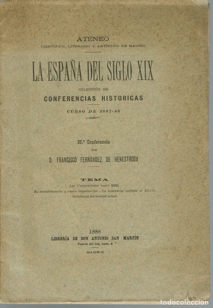 LA ESPAÑA DEL SIGLO XIX. TOMO III. CONFERENCIA 39 DEL ATENEO DE MADRID. AÑO 1888. (6.5) (Libros Antiguos, Raros y Curiosos - Historia - Otros)