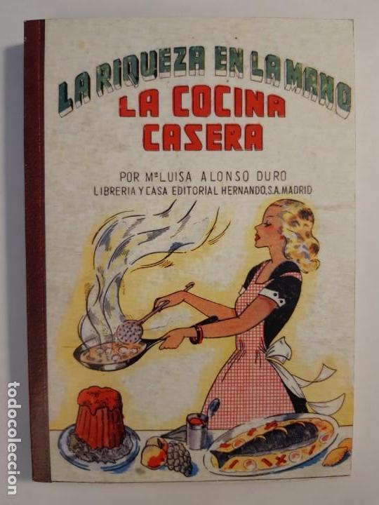 Libros antiguos: 16 libros facsímiles relativos a la GASTRONOMÍA. Cocina casera tradicional española Repostería - Foto 5 - 235537990