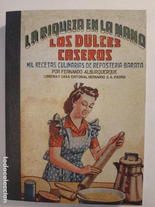 Libros antiguos: 16 libros facsímiles relativos a la GASTRONOMÍA. Cocina casera tradicional española Repostería - Foto 6 - 235537990