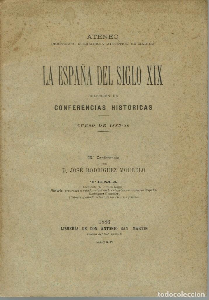 LA ESPAÑA DEL SIGLO XIX. TOMO II. CONFERENCIA 23 DEL ATENEO DE MADRID. AÑO 1886. (3.5) (Libros Antiguos, Raros y Curiosos - Historia - Otros)