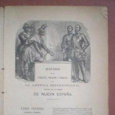 Libros antiguos: SOLIS, ANTONIO DE: HISTORIA DE LA CONQUISTA DE MEJICO. 1885. Lote 152690394