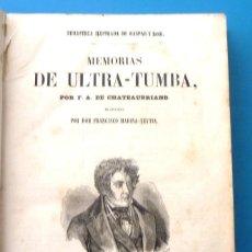 Alte Bücher - Memorias de ultra-tumba F A de Chateaubriand 1855 Impremta de Gaspar y Roig, editores, Madrid. - 152691794
