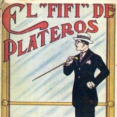 Libros antiguos: JOAQUÍN BELDA, EL FIFÍ DE PLATEROS (NOVELA MEJICANA), MADRID, EDICIONES ORIENTE, 1932.. Lote 152718382