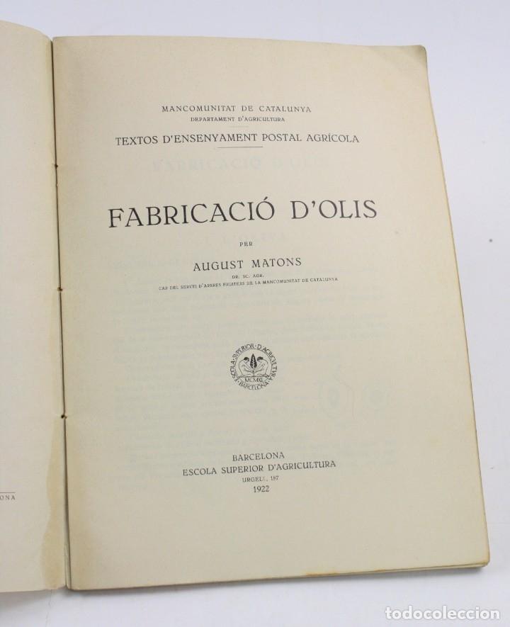 Libros antiguos: Fabricació dolis, August Matons, 1922, Mancomunitat, Escola dAgricultura, Barcelona. 24,5x18cm - Foto 2 - 152740118