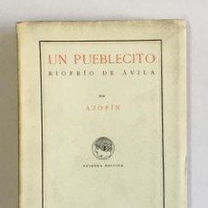 Livres anciens: UN PUEBLECITO, RIOFRÍO DE ÁVILA. - [AZORÍN.] MARTÍNEZ RUIZ, J.. Lote 123263167