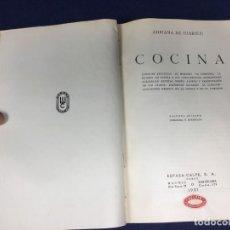 Libros antiguos: LIBRO DE COCINA ADRIANA DE JUARISTI ,1932 , SEGUNDA EDICION , ORIGINAL. Lote 152751598