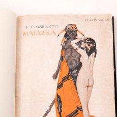 Libros antiguos: F. T. MARINETTI : MAFARKA - COLECCION POMPADOUR - 1910 CIRCA. Lote 152760742