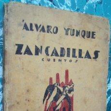 """Libros antiguos: ALVARO YUNQUE - ZANCADILLAS - """"LA CAMPANA DE PALO"""" 1926 - PRIMERA EDICION. Lote 152816702"""