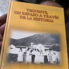 Libros antiguos: TEGUESTE UN REPASO A TRAVÉS DE LA HISTORIA. POR JUAN DANIEL DARÍAS HERNANDEZ. Lote 152828554