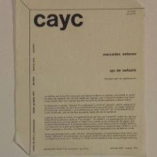 Libros antiguos: CAYC - CENTRO DE ARTE Y COMUNICACIÓN - MERCEDES ESTEVES - OJO DE SEÑUELO 1973. Lote 152830030