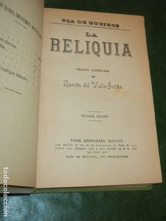 Libros antiguos: LA RELIQUIA, DE EÇA DE QUEIROZ -TRAD. RAMON DEL VALLE-INCLAN ED.MAUCCI 3A.ED. - Foto 2 - 152836958