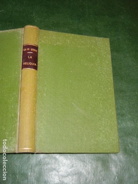 LA RELIQUIA, DE EÇA DE QUEIROZ -TRAD. RAMON DEL VALLE-INCLAN ED.MAUCCI 3A.ED. (Libros antiguos (hasta 1936), raros y curiosos - Literatura - Narrativa - Otros)