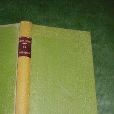 Libros antiguos: LA RELIQUIA, DE EÇA DE QUEIROZ -TRAD. RAMON DEL VALLE-INCLAN ED.MAUCCI 3A.ED.. Lote 152836958
