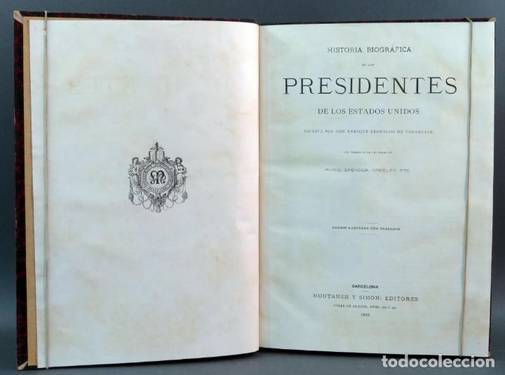 HISTORIA DE LOS PRESIDENTES DE LOS ESTADOS UNIDOS L VERNEUIL MONTANER Y SIMÓN EDITORES 1885 (Libros Antiguos, Raros y Curiosos - Historia - Otros)