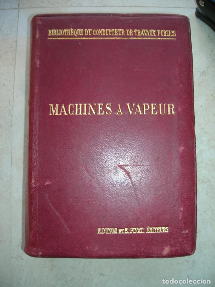J.DEJUST. MACHINES A VAPEUR ET MACHINES THERMIQUES DIVERSES. (Libros Antiguos, Raros y Curiosos - Ciencias, Manuales y Oficios - Otros)