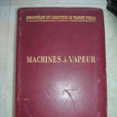 Libros antiguos: J.DEJUST. MACHINES A VAPEUR ET MACHINES THERMIQUES DIVERSES.. Lote 152947034