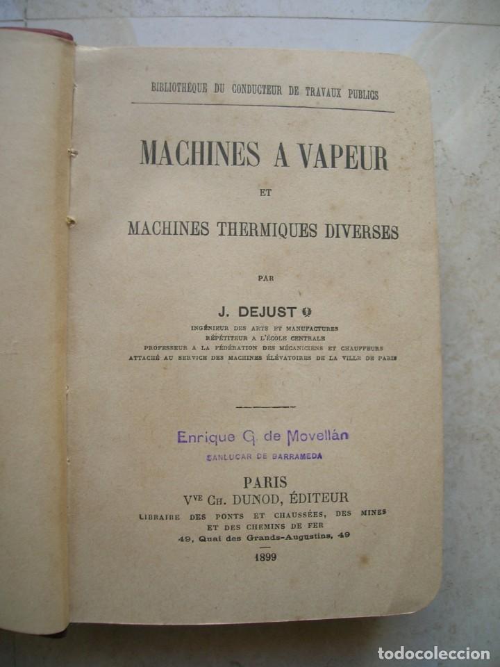 Libros antiguos: J.Dejust. Machines a vapeur et machines thermiques diverses. - Foto 3 - 152947034