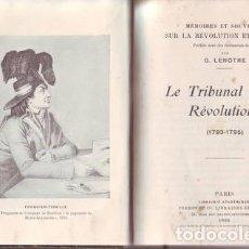 LENOTRE, G: LE TRIBUNAL REVOLUTIONNAIRE (1793-1795) 1908 Media piel