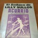 Libros antiguos: EL ZODIACO DE LILLY SULLOS. Lote 152962766