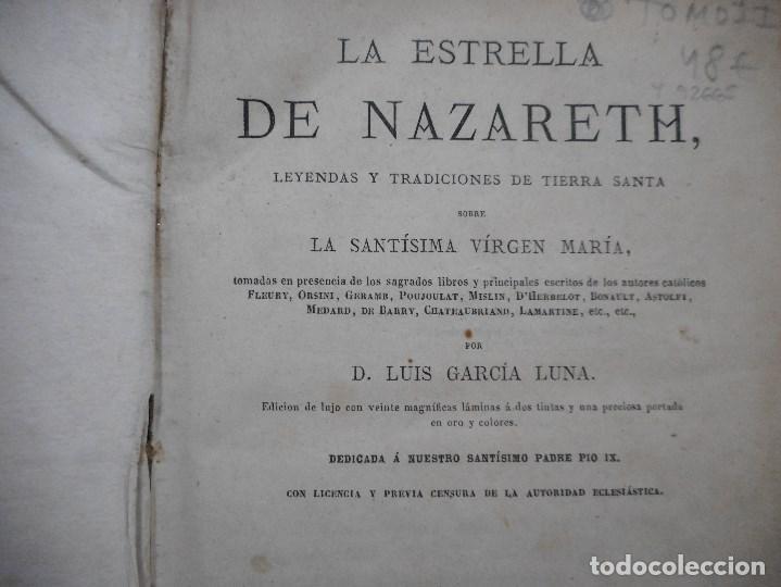Libros antiguos: LUIS GARCÍA LUNA La estrella de Nazareth, leyendas y tradiciones de Tierra Santa(omo II) Y92665 - Foto 2 - 153047698