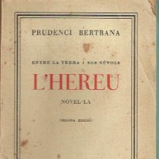 Libros antiguos: L'HEREU. PRUDENCI BERTRANA.. Lote 153067574