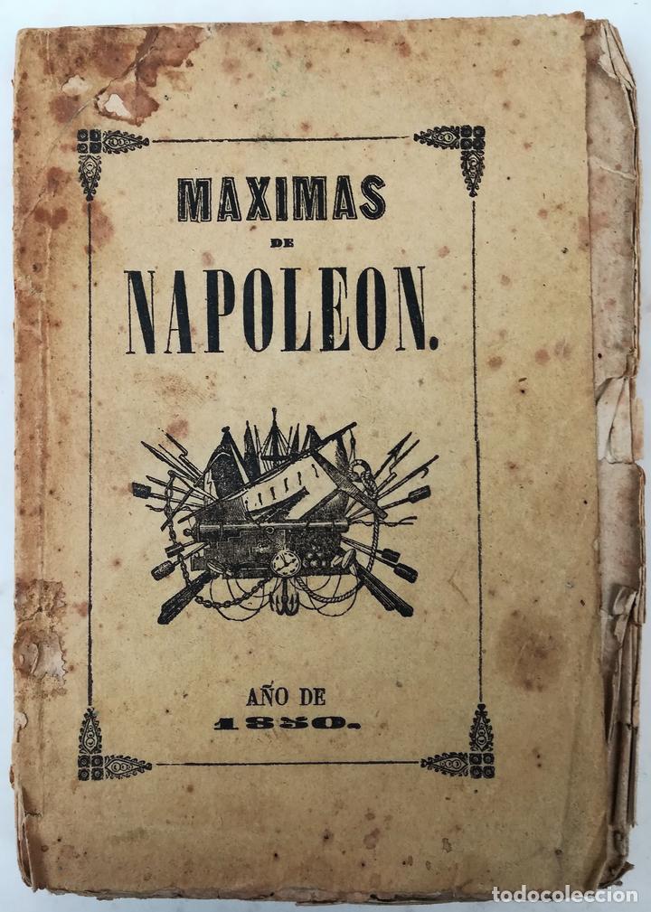 MÁXIMAS DE NAPOLEÓN. T. BELTRÁN SOLER. IMPREN. EL BARCELONÉS. BARCELONA 1850 (Libros Antiguos, Raros y Curiosos - Pensamiento - Otros)