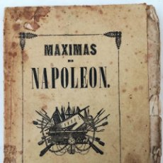 Libros antiguos: MÁXIMAS DE NAPOLEÓN. T. BELTRÁN SOLER. IMPREN. EL BARCELONÉS. BARCELONA 1850. Lote 153082866