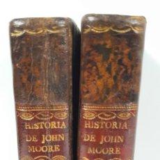 Libros antiguos: HISTORIA DE JOHN MOORE. 2 TOMOS. REY CARLOS PRIMERO Y DEL CONDE DE DERBY. MADRID. 1822.. Lote 153097602