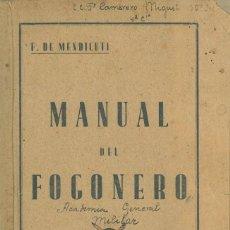 Libros antiguos: MANUAL DEL FOGONERO (F. DE MENDICUTI). Lote 153114450