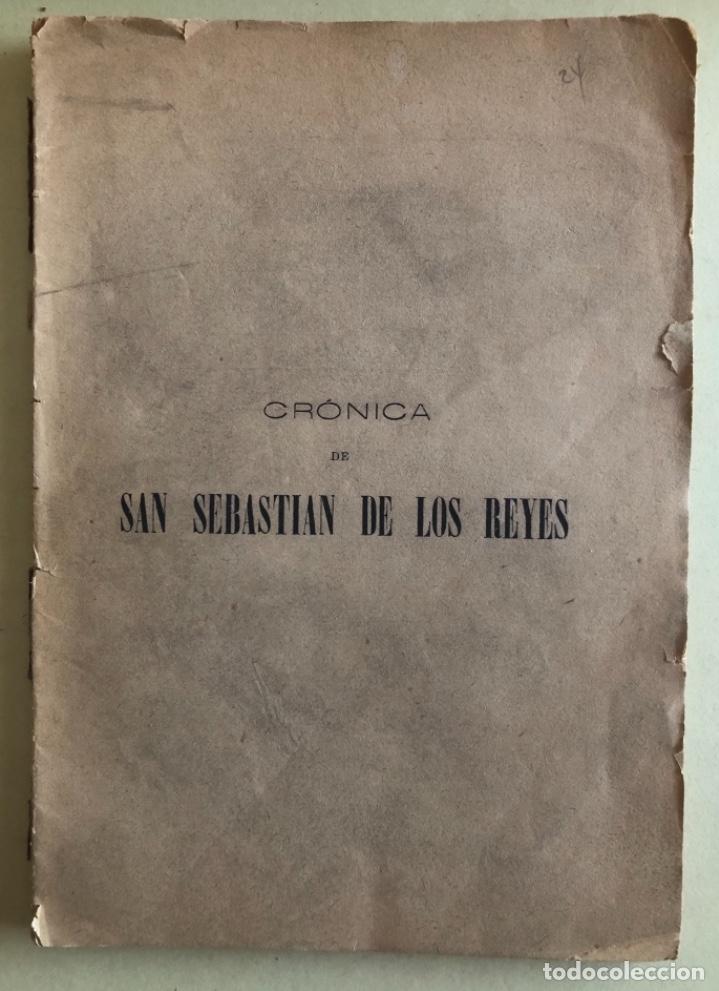 Libros antiguos: MADRID- CRONICA DE SAN SEBASTIAN DE LOS REYES- LAUREANO MONTERO GARCIA - 1.890 1 ª EDICION- RARO - Foto 7 - 153219422