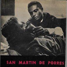 Libros antiguos: SAN MARTIN DE PORRES. Lote 153238278