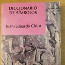 Libros antiguos: DICCIONARIO DE SÍMBOLOS. JUAN-EDUARDO CIRLOT. ED. LABOR, 1995.. Lote 153253737