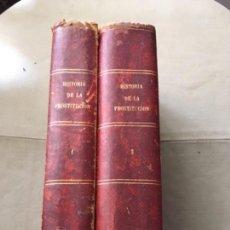 Libros antiguos: HISTORIA DE LA PROSTITUCIÓN - AÑO 1877 - P. DUFOUR - LÁMINAS DE EUSEBIO PLANAS. Lote 153259870