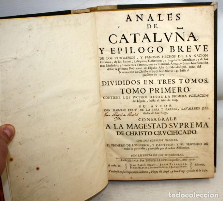 Libros antiguos: ANALES DE CATALUÑA Y EPILOGO BREVE DE LOS PROGRESSOS, Y FAMOSOS HECHOS DE LA NACION CATALANA. 1709 - Foto 3 - 153271170