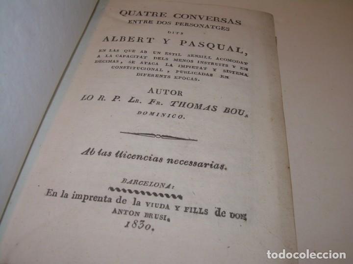 Libros antiguos: ANTIGUO LIBRO DE PERGAMINO...AÑO 1830..QUATRE CONVERSAS ENTRE DOS PERSONATGES. - Foto 2 - 153348758
