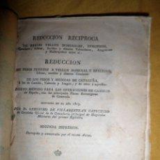 Libros antiguos: REDUCCION DE REALES VELLON - AÑO 1816 - G.DE VILLABERTRAN - MONEDAS. RARO.. Lote 153396250