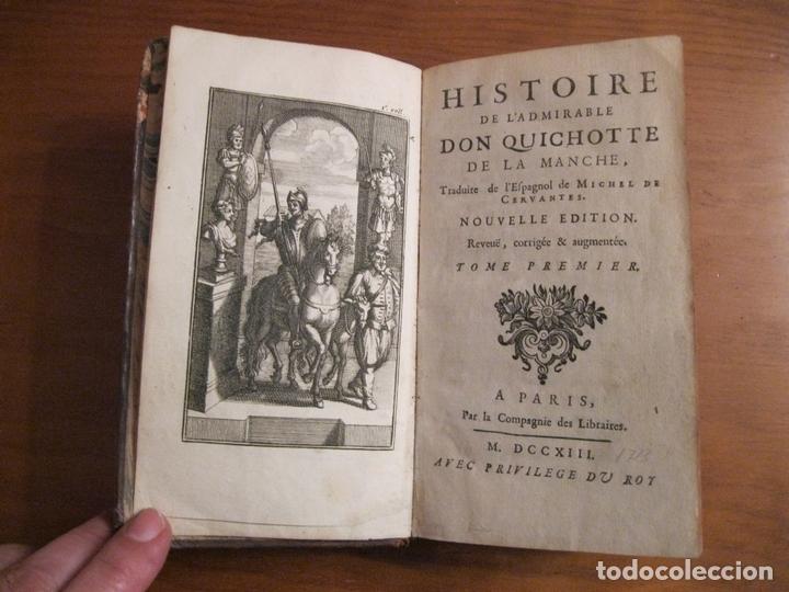HISTOIRE DE L ADMIRABLE DON QUICHOTTE DE LA MANCHE, 1713. M. DE CERVANTES. POSEE NUMEROSOS GRABADOS (Libros Antiguos, Raros y Curiosos - Literatura - Otros)