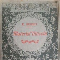 Libros antiguos: ENCICLOPEDIA AGRÍCOLA MATERIAL VITICOLA AÑO 1920. Lote 153447633
